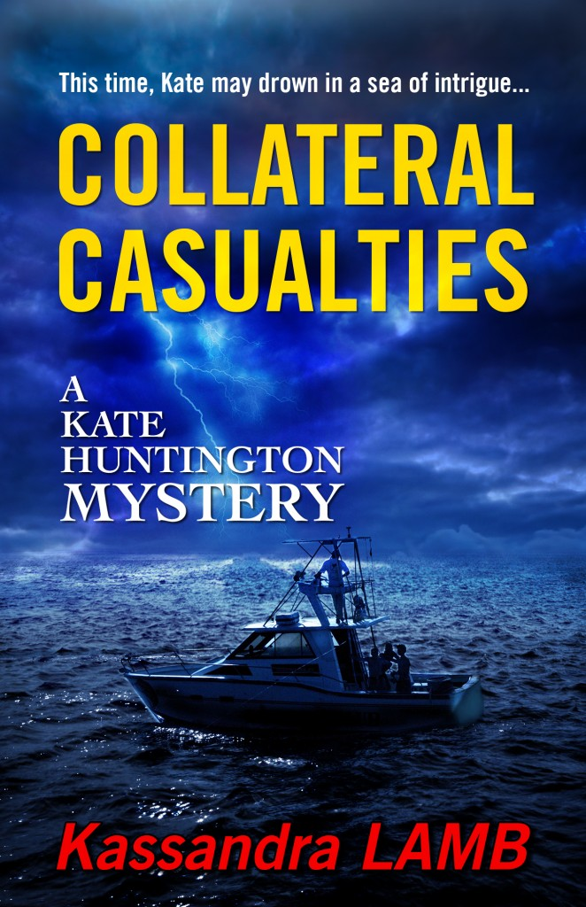 book cover of Collateral Casualties, A Kate Huntington Mystery (#5)