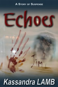 creepy cover for Echoes, A Story of Suspense